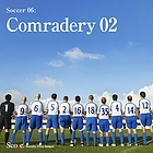 Soccer06: Comradery02, (VCD)