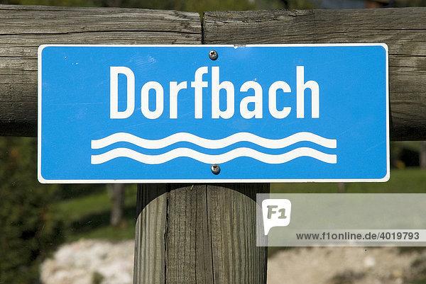 Schild Dorfbach  Gössl  Altausseerland  Steiermark  Österreich  Europa