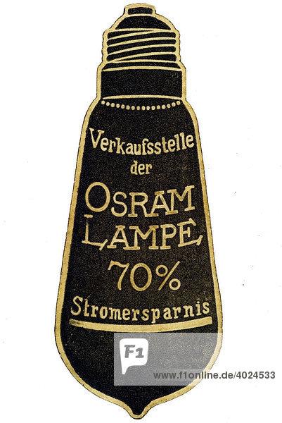 Historische Illustration  Reklamemarke  Verkaufsstelle der Osram Lampe 70% Stromersparnis Historische Illustration, Reklamemarke, Verkaufsstelle der Osram Lampe 70% Stromersparnis
