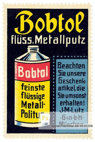 Reklamemarke  Bobtol flüssiger Metallputz  feinste flüssige Metallpolitur  Beachten Sie unsere Geschenkartikel  die sie umsonst erhalten  J. M- Lutz GmbH München Reklamemarke, Bobtol flüssiger Metallputz, feinste flüssige Metallpolitur, Beachten Sie unsere Geschenkartikel, die sie umsonst erhalten, J. M- Lutz GmbH München