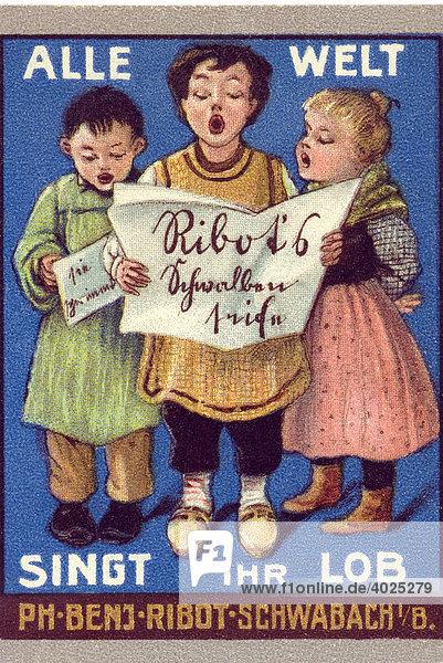 Historische Werbeillustration  Alle Welt Singt ihr Lob  Ph Benj Ribot Schwabach B. Historische Werbeillustration, Alle Welt Singt ihr Lob, Ph Benj Ribot Schwabach B.