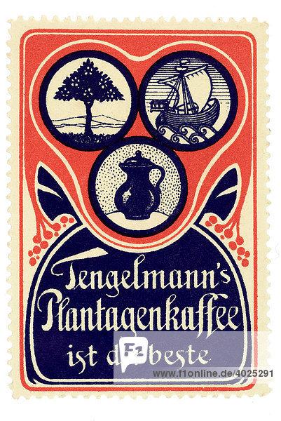 Reklamemarke  Tengelmann's Plantagenkaffee ist der beste Reklamemarke, Tengelmann's Plantagenkaffee ist der beste