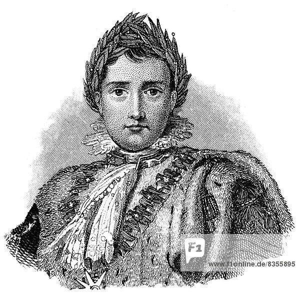 Napoleon Bonaparte  1769 - 1821  französischer General  Staatsmann und Kaiser