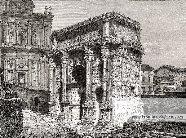 The Arch of Septimius Severus  Roman Forum  Rome  Italy  19th Century.