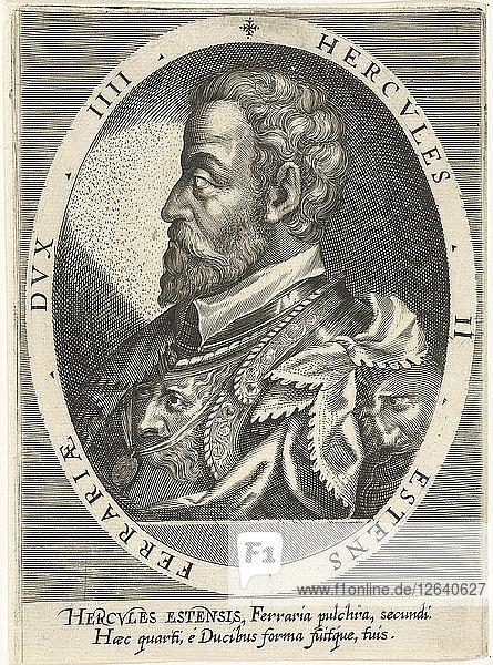 Ercole II dEste (1508-1559)  Duke of Ferrara  Modena and Reggio  ca. 1600. Artist: Custos  Dominicus (1560-1612)