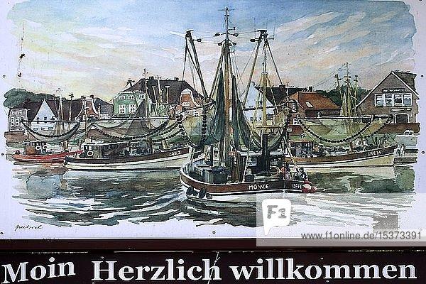 Willkommensgruß  Werbeplakat in Greetsiel  Krummhörn  Ostfriesland  Niedersachsen  Deutschland  Europa